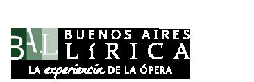 BUENOS AIRES LÍRICA - La experiencia de la opera